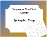 Sequences Card Sort Activity - geometric and arithmetic included
