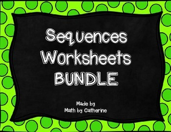 Sequences Worksheets BUNDLE