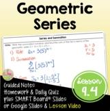 Geometric Series (Algebra 2 - Unit 9)