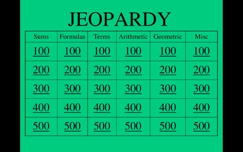 Sequences and Series Jeopardy