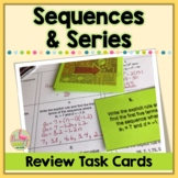 Sequences and Series Task Cards Activity (Algebra 2 - Unit 9)