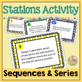 Sequences and Series Stations Activity (Algebra 2 - Unit 9)