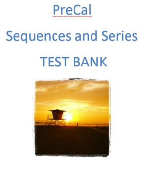 Pre-Calculus: Sequences and Series Test Bank (Examview) | TpT