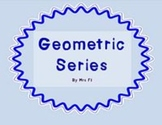 Sequences and Series Unit - Geometric Series (graphic organizer notes)