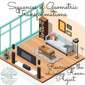Sequences of Geometric Rigid Transformations - Rearrange the Living Room