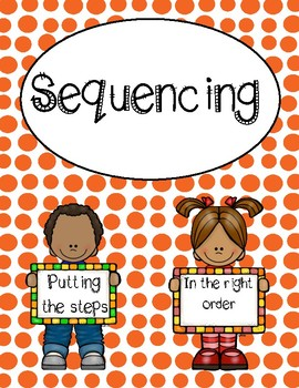 Sequencing - Putting Steps in Order