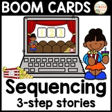 Sequencing 3-part Stories   Boom Cards (Distance Learning)