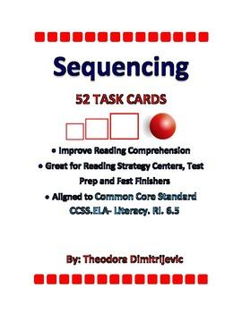 Sequencing- 52 Common Core Standard ELA-Literacy.RI.6.5 Grade 6 Task Cards