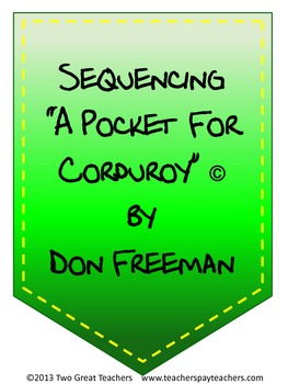 """Sequencing """"A Pocket For Corduroy"""""""