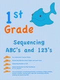 Sequencing ABC's and 123's for 1st Grade