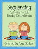 Sequencing: Activities to Build Reading Comprehension