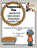 Sequencing Activity using Miss Fiona's Stupendous Pumpkin Pies