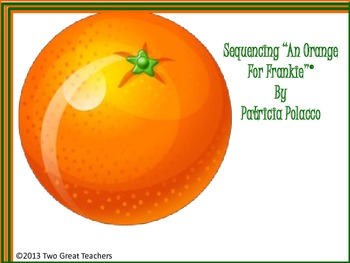 """Sequencing """"An Orange for Frankie"""" by Patricia Polacco"""