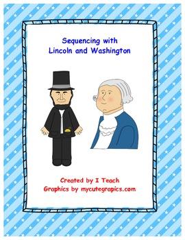 Sequencing Bundle- Abraham Lincoln & George Washington