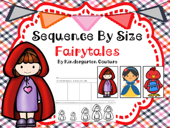 Sequencing By Size Fairy Tale