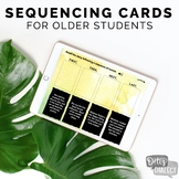 Sequencing Cards for Older Students [distance learning, te