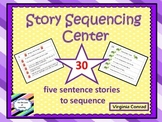Sequencing Center--30 Five Sentence Stories