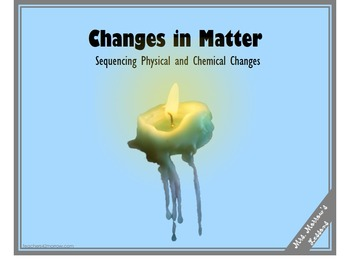 Sequencing Changes in Matter