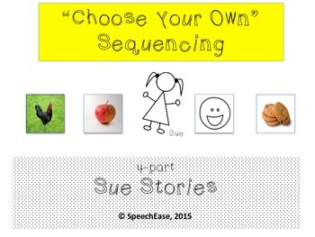 """Sequencing: """"Choose your Own"""" Sequencing Stories (Sue)"""