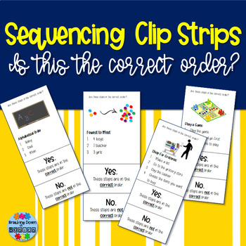 Sequencing Clip Strips {Are These in the Correct Order?}