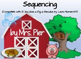 Sequencing (Compatible with If You Give a Pig a Pancake by