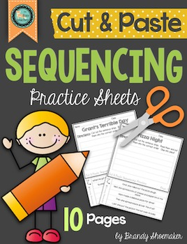 Sequencing:  Cut & Paste Sequencing Practice Sheets