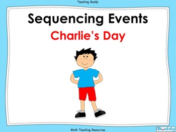 Sequencing Events - Charlie's Day