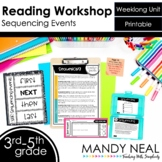 Sequencing Events Reading Workshop Unit