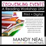 Sequencing Events Reading Workshop Unit | Print + Digital