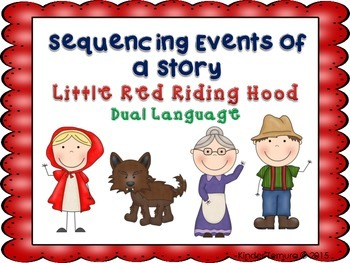 Sequencing Events of a Story- Little Red Riding Hood (Dual Language)