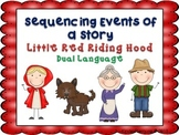 Sequencing Events of a Story- Little Red Riding Hood (Dual