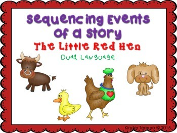 Sequencing Events of a Story- The Little Red Hen (Dual Language)