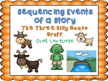 Sequencing Events of a Story- The Three Billy Goats Gruff (Dual Language)