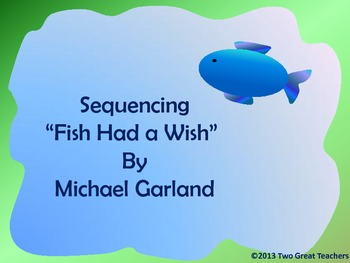 """Sequencing """"Fish Had a Wish"""""""
