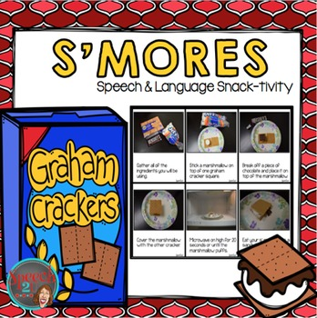 Sequencing, Following Directions, Core Vocabulary, AAC Snacktivity: S'MORES