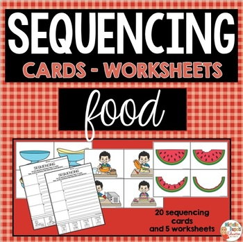 Sequencing - Food card and worksheets