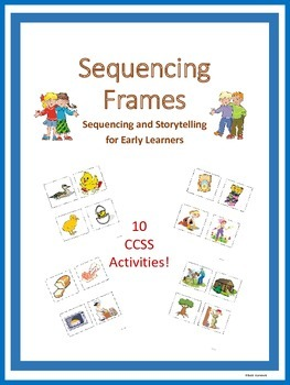 Sequencing Frames for Grades Pre-K-1-2