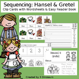 Sequencing: Hansel and Gretel