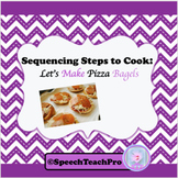 Sequencing: Let's Make Pizza Bagels