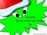 "Sequencing ""How the Grinch Stole Christmas""©"