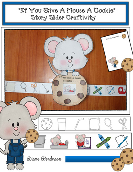 "Sequencing ""If You Give A Mouse A Cookie"" Story Slider Craftivity"