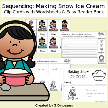 Sequencing: Making Snow Ice Cream