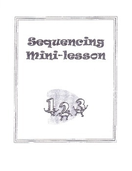 Sequencing Mini-Lessons