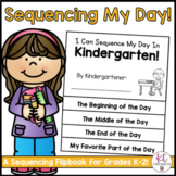 Sequencing My Day at School Flipbook!