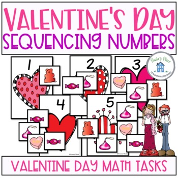 Sequencing Numbers and Making Collections Valentine's Day