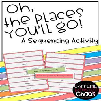 Sequencing-Oh the Places You'll Go