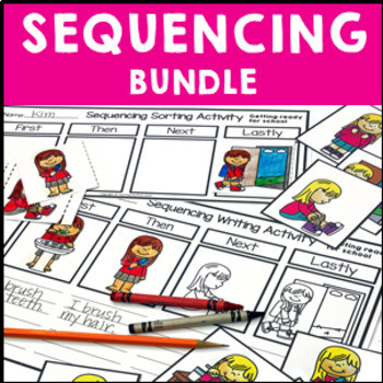 Sequencing Bundle - cut and paste, writing, pictures and classroom displays