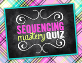 Sequencing Quiz {UPDATED & IMPROVED}
