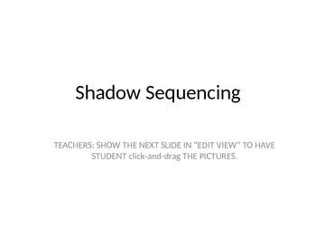 Sequencing Shadow Images