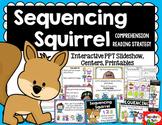 Sequencing Squirrel: Comprehension Strategy Bundle